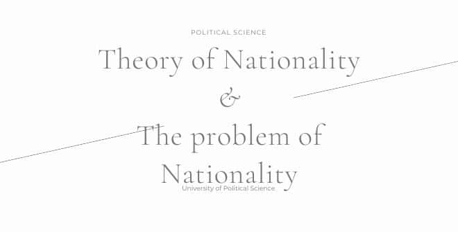 Theory of Nationality