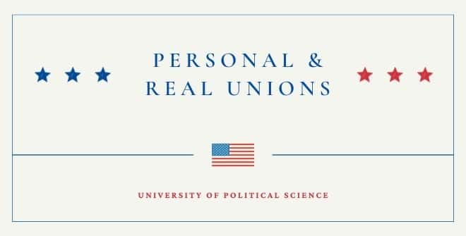 Personal and Real Unions