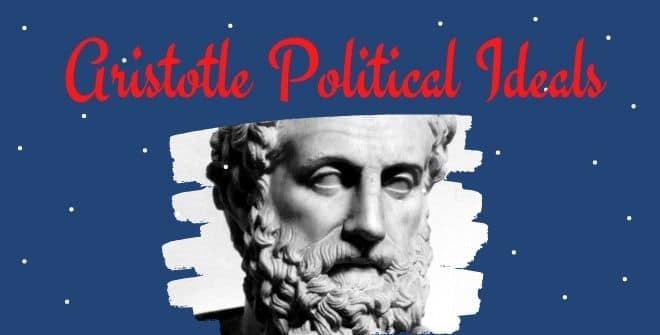 Aristotle Political Ideals