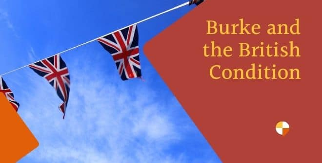 Burke and the British Condition