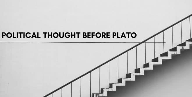 Political Thought Before Plato